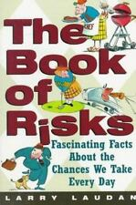The Book of Risks: Fascinating Facts About the Chances We Take Every Day