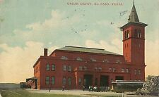 Union Depot in El Paso TX Postcard 1916