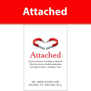 Attached Are you Anxious Avoidant or Secure by Amir Levine Paperback NEW