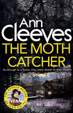 The Moth Catcher - Ann Cleeves - (Vera Stanhope Series) - Brand New Paperback