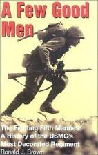 A Few Good Men Brown, Ronald J. Hardcover