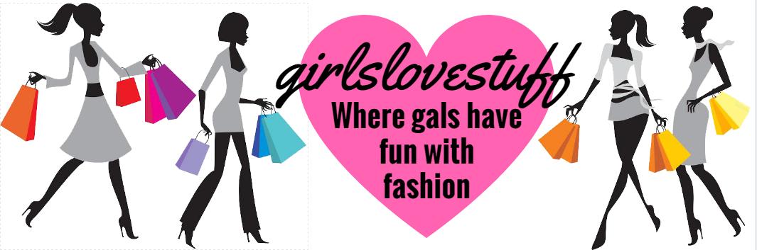 Girls Love Stuff