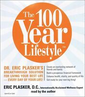 Book - Health - The 100-Year Lifestyle: Dr. Eric Plasker's Breakthrough Solution