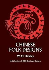 Chinese Folk Designs Cut-Paper Art Symbols Meanings PB 1971 Hawley