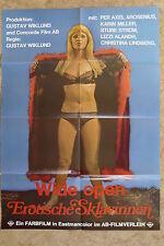 (P155) KINOPLAKAT Wide Open - Erotische Sklavinnen (1974)