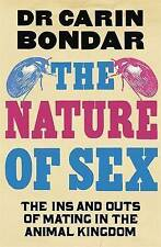 New The Nature of Sex: The Ins and Outs of Mating in the Animal Kingdom [Hardcov