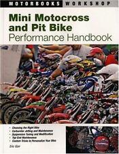 Mini Motocross and Pit Bike Performance Handbook (Motorbooks Workshop), Gorr, Er