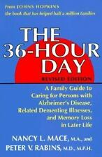 The 36-Hour Day: A Family Guide to Caring for Persons With Alzheimer's Disease,
