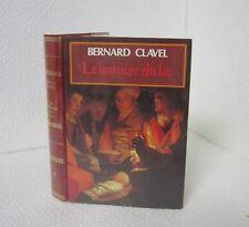 La lumiere du lac.Bernard CLAVEL.Editions GP TB3