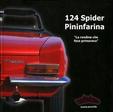 FIAT 124 SPIDER PININFARINA BOOK 2000 SPORT PICCIRILLO RONDINE PRIMAVERA