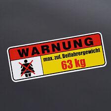 max. Beifahrergewicht 63 kg Tuning Aufkleber Sticker shocker jdm no fat chicks