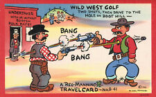 "SIGNED Reg Manning Postcard,""Wild West Golf..."",TravelCard # 8-41,Linen,c.1940s"