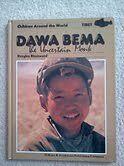 Dawa Bema, the Uncertain Monk (Children Around the