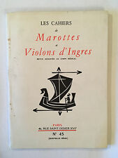 CAHIERS MAROTTES ET VIOLONS D'INGRES N°45 1958 ILLUSTRE MEDECINE