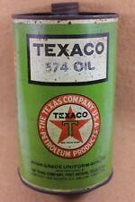 TEXACO # 574 Motor Oil Tin Can Original Solder Seamed