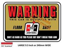 VINTAGE HURST FLOOR SHIFT WARNING  Decal Sticker  9 INCH DIA 230 MM HOT ROD