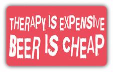 "Beer Is Cheap Slogan Car Bumper Sticker Decal 5"" x 3"""