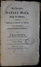 Archenholtz Geschichte Gustavs Wasa König von Schweden 1801 Biografie xz