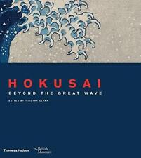 HOKUSAI : BEYOND THE GREAT WAVE - OUTSTANDING BOOK