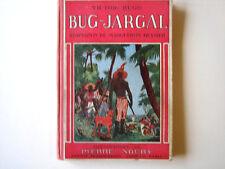 Bug-Jargal victor Hugo Marguerite Reynier Pierre Noury 1950
