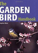 The Garden Bird Handbook: How to Attract, Identify and Watch t ,.9781845375980