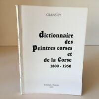Giansily Dizionario Delle Peintures Corsica E Corse 1800-1950 Marge 1993