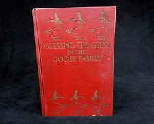 """1924 Children's Book """"Guessing The Geese In The Goose Family"""", Margaret E. Wells"""