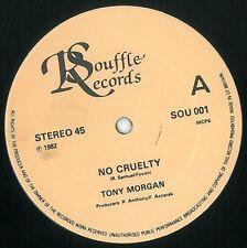 TONY MORGAN No Cruelty Vinyl Record 12 Inch Souffle SOU 001 1982