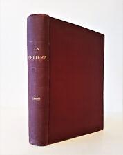 LA LETTURA RIVISTA MENSILE COMPLETA ANNO 1922 RILEGATA