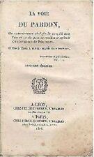 LA VOIE DU PARDON 1826 A Lyon A Paris chez Perisse Freres libraires