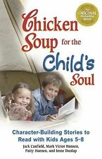 Chicken Soup for the Child's Soul: Character-Building Stories to Read with Kids