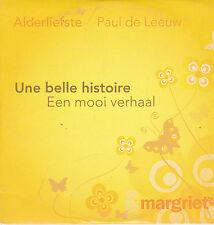 Alderliefste&Paul de Leeuw-Une Belle Histoire cd single