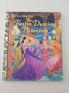 Little Golden Book - The Twelve Dancing Princesses 1995 HC