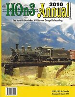 HOn3 ANNUAL 2010 -- How-To Guide For HO Narrow Gauge Railroading -- (NEW BOOK)