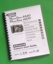 Canon A630 A640 Power Shot Camera 147 Page Laser 8.5X11