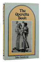 John Drinkrow THE OPERETTA BOOK  1st Edition 1st Printing