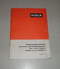 Betriebsanleitung Köla Schneid-/Fördergebläse FIT 1 / 3 FAX 2 TOPEX 2 / 3 1968