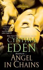 ANGEL IN CHAINS - EDEN, CYNTHIA - NEW PAPERBACK BOOK