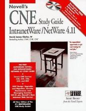 Novell's CNE Study Guide for Netware 4.11 by David James, IV Clarke (1997,...
