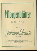 Johann Strauss ~Morgenblätter - Walzer Op. 279