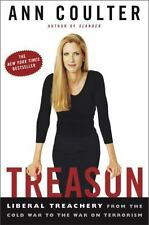 Treason : Liberal Treachery from the Cold War to the War on Terrorism by Ann Cou