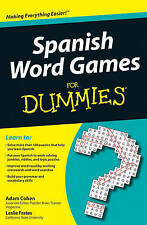 Spanish Word Games for Dummies by Adam Cohen, Leslie Frates (Paperback, 2009)