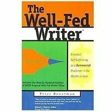Well-Fed Writer: Financial Self-Sufficiency As a Commercial Freelancer in Six Mo