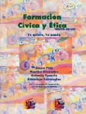 Formacion civica y etica / Civics and Ethics (Spanish Edition), Pick, Susan, Goo