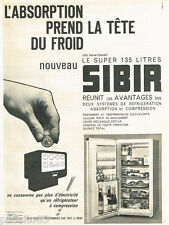 PUBLICITE ADVERTISING 085  1962  le frigidaire réfrigérateur SIBIR SUPER 135L