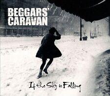 If the Sky Is Falling [Digipak] by Beggars' Caravan (CD, Tire Swing Records)