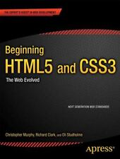 Beginning HTML5 and CSS3: The Web Evolved [Expert's Voice in Web Development] ,