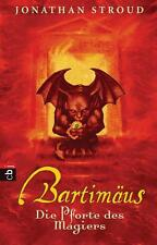 Jonathan Stroud - Bartimäus - Die Pforte des Magiers: Band 3: BD 3 /4