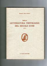 FEDERICI Della letteratura trevigiana del secolo XVIII (Treviso Veneto Li Causi)