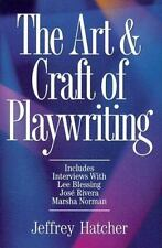 Art and Craft of Playwriting by Jeffrey Hatcher